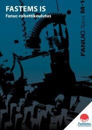 Fanuc-robottikoulutus Lisää tuottavuutta robottiratkaisuihin! - Fastems