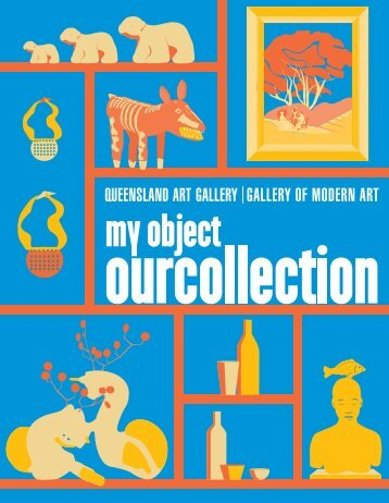 collecting objects - Queensland Art Gallery