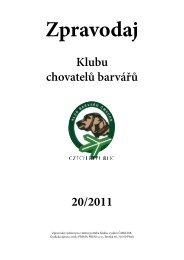 Klubu chovatelů barvářů 20/2011 - Klub chovateľov farbiarov