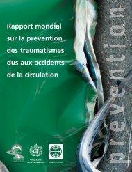 Rapport mondial sur la prévention des traumatismes ... - libdoc.who.int
