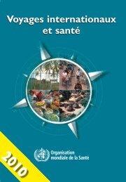 Voyages internationaux et santé - libdoc.who.int