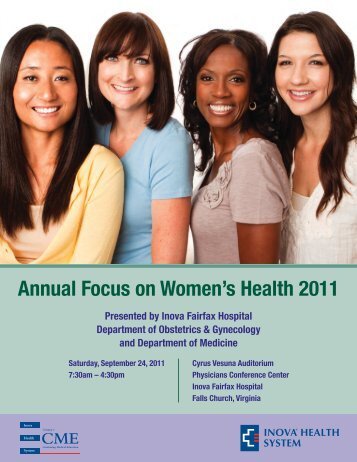Annual Focus on Women's Health 2011 - Inova Health System