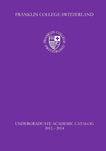 Academic Catalog 2012-2014 - Franklin College Switzerland