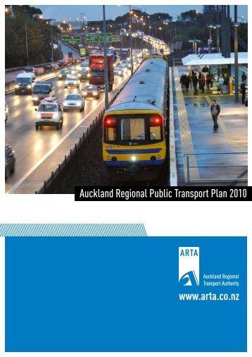 www.arta.co.nz Auckland Regional Public Transport Plan 2010