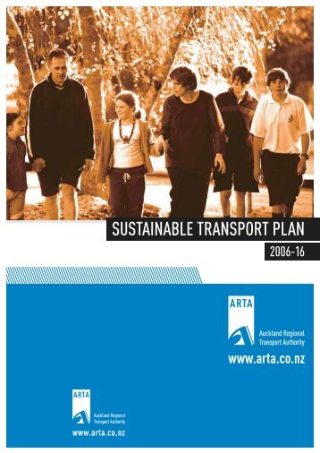 Sustainable Transport Plan 2006-16 - Auckland Transport