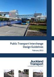 Public Transport Interchange Design Guidelines - Auckland Transport