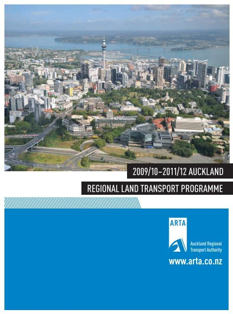 Regional Land Transport Programme 2009 - 2010 (2MB) - Auckland ...