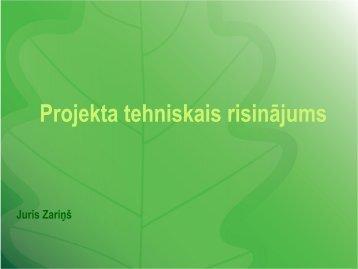 Pārskats par projekta tehnisko risinājumu