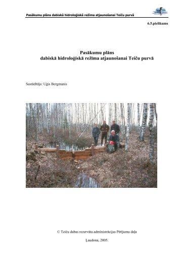 Pasākumu plāns dabiskā hidroloģiskā režīma atjaunošanai Teiču ...