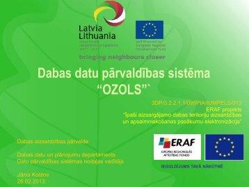 """Dabas datu pārvaldības sistēma """"OZOLS"""" - Dabas aizsardzības ..."""