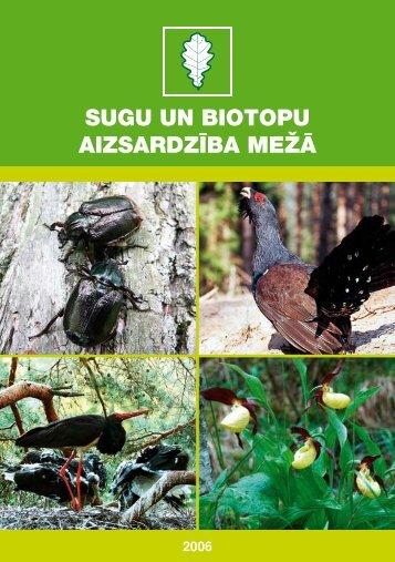 Sugu un biotopu aizsardzība mežā - Dabas aizsardzības pārvalde