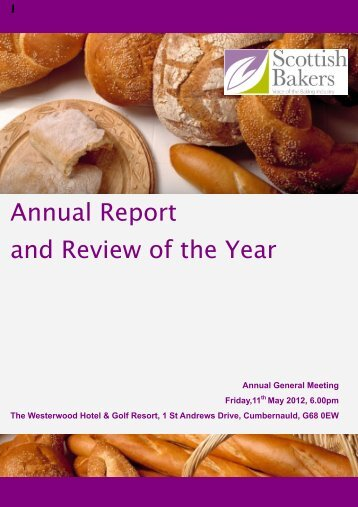 Annual Report and Review of the Year - Scottish Bakers