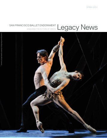 Spring 2011 - SF Ballet Endowment Report - San Francisco Ballet