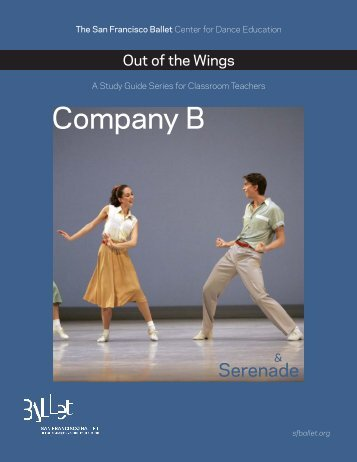Company B and Serenade Study Guide - San Francisco Ballet