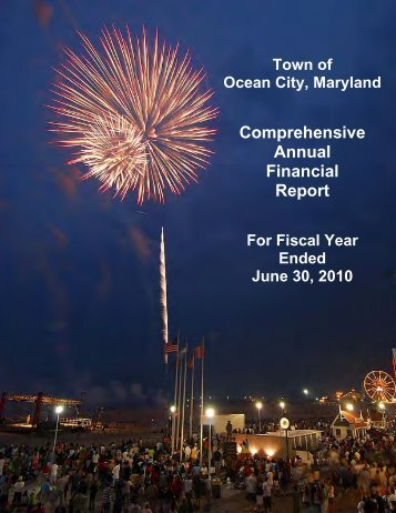 2010 Comprehensive Annual Financial Report - Town of Ocean City