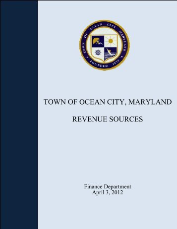 TOWN OF OCEAN CITY, MARYLAND REVENUE SOURCES