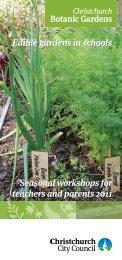 Christchurch Botanic Gardens Edible Gardens in Schools