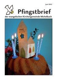 Pfingsten 2012 - Ev. Kirchengemeinde Michelbach/Bilz