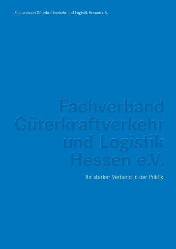 Fachverband Güterkraftverkehr und Logistik Hessen e.V. Imagebroschüre