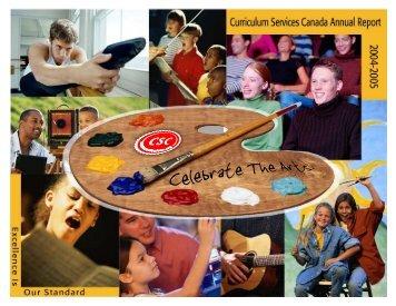 CSC Annual Report 2004-2005 - Curriculum Services Canada