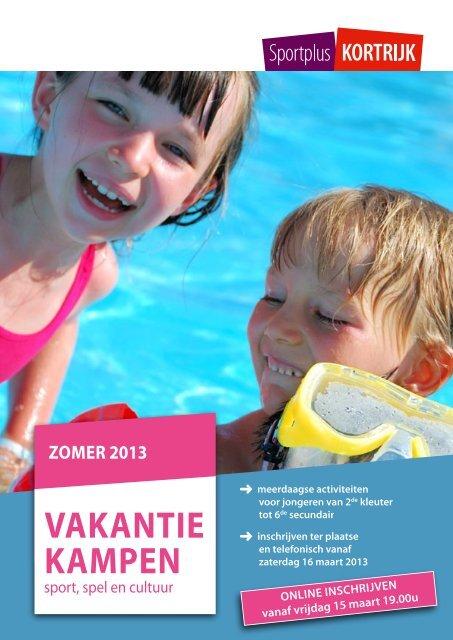 VAKANTIEKAMPEN zoMEr 2013 - Stad Kortrijk
