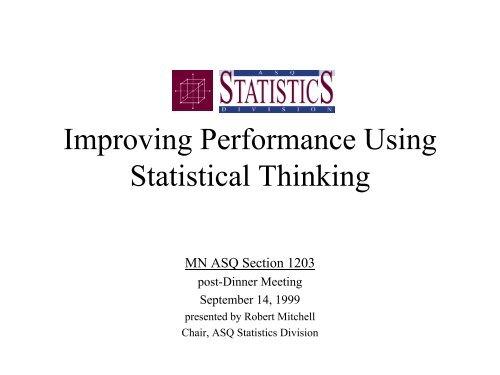 Improving Performance Using Statistical Thinking