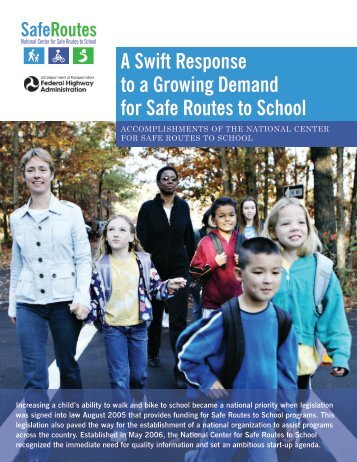 A Swift Response to a Growing Demand for Safe Routes to School