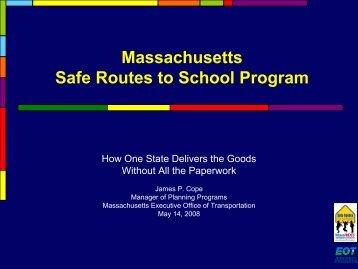 Massachusetts Safe Routes to School Program - National Center for ...