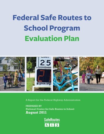 Federal Safe Routes to School Program Evaluation Plan