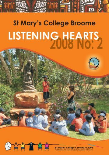 ListeningHeart T2 2008 - St Mary's College, Broome