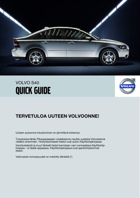S40 Quick Guide w620 version B Sv.fm - ESD - Volvo