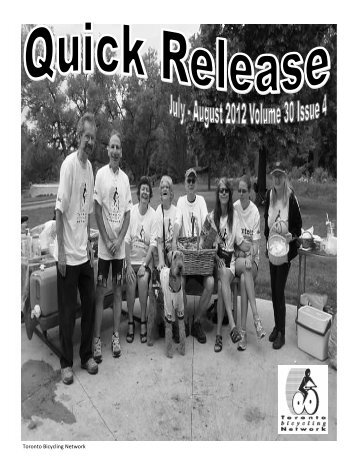 Quick Release July_Aug 2012.pdf - Toronto Bicycling Network