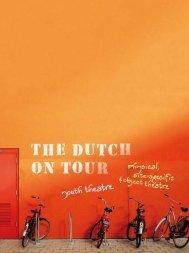 T H E D U T C H O N T O U R - Theater Instituut Nederland