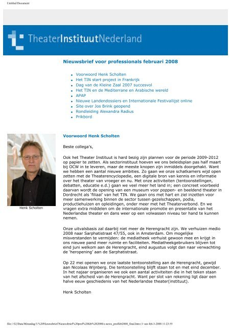 Nieuwsbrief voor professionals februari 2008 - Theater Instituut ...
