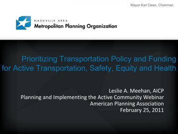 Prioritizing Transportation Policy and Funding for Active ...