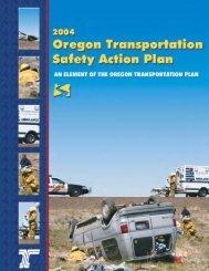 Transportation Safety Action Plan (.pdf) - State of Oregon: State of ...