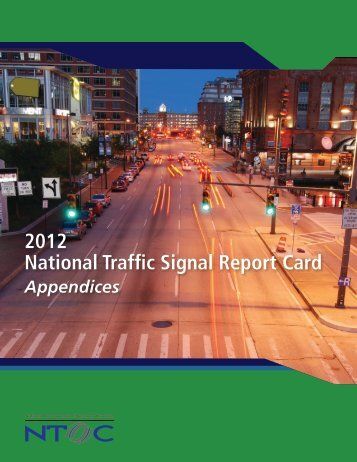 2012 National Traffic Signal Report Card - Institute of Transportation ...
