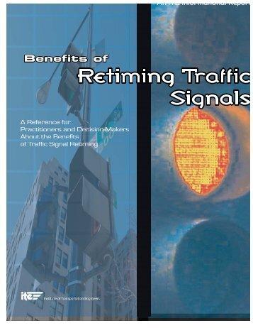Benefits of Retiming Traffic Signals - Institute of Transportation ...