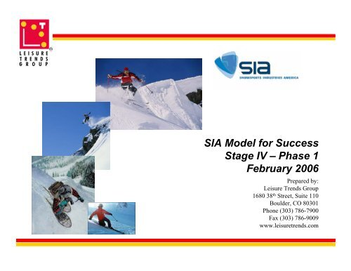 SIA Model for Success Stage IV – Phase 1 February 2006