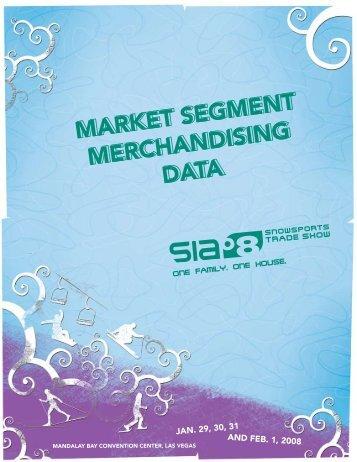 MARKET SEGMENT MERCHANDISING DATA - SIA