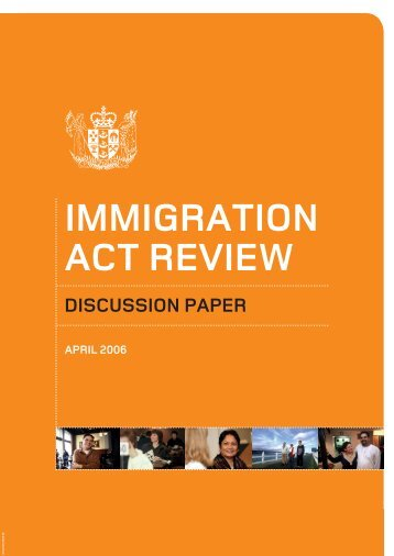 Immigration Act Review Discussion paper - Department of Labour