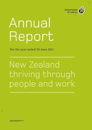 2011 Annual Report [PDF 132 pages, 1481kB] - Department of Labour