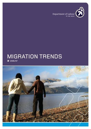Migration Trends 2006/07 - Department of Labour