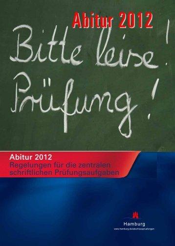Abitur 2012 Regelungen für die zentralen schriftlichen ... - Hamburg