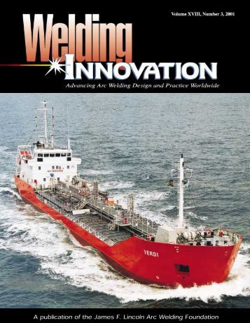 Welding Innovation Vol. XVIII, No. 3, 2001 - The James F. Lincoln ...