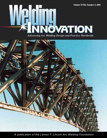 A publication of the James F. Lincoln Arc Welding Foundation