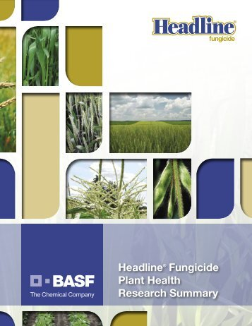 Headline® Fungicide Plant Health Research Summary