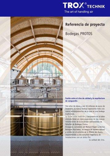 Referencia de proyecto Bodegas PROTOS - Trox