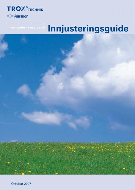 Innjusteringsguide 2007 - TROX Auranor Norge as