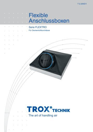 Flexible Anschlussboxen FLEXTRO - Trox